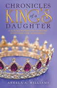 Williams Angela A-chron Of A Kings Daughter Book New