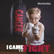 Mark Bowling-i Came To Fight Cd New