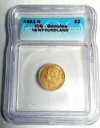 1882-h Canada Newfoundland 2 Gold Coin Icg Certified Genuine
