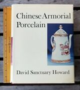 Chinese Armorial Porcelain Reference Book Hcdj David Sanctuary Howard 1974 Faber