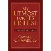 My Utmost For His Highest Classic Edition Chambers, Oswald