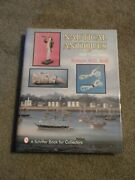 Book - Nautical Antiques W/ Value Guide Robert Wd Ball Hb Over 100 Photos