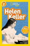 Readers Bios Ser. Helen Keller By National Geographic Kids Staff And Kitson...