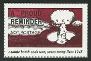 Atomic Bomb Ends War Ww Ii Ww2 Saves Many Lives 1945 A Proud Reminder Stamp Mint