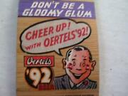 1940and039s Oerteland039s And03992 Beer Join The Cheer Up Club Louisville Ky Matchcover