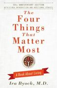 The Four Things That Matter Most - 10th Anniversary Edition A Book About...