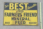 1950's For Best Results Use Farmers Friend Mineral Feed Metal Sign Seed Vtg