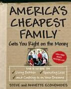 Americas Cheapest Family Gets You Right On The Money Your Guide To Living Bett