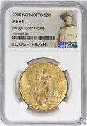 1908 20 St. Gaudens Double Eagle No Motto Ngc Ms 64 Rough Rider Hoard