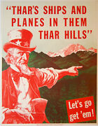 Tharand039s Ships And Planes In Them Thar Hills Letand039s Go Get And039em / 1942