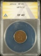 1876 Indian Head Cent Anacs Ef40 7254806 Exquisite Coin Rare