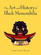 The Art And History Of Black Memorabilia By Buster, Larry V. Hardcoverbrand Ne