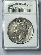 1921 High Relief Peace Dollar -anacs Au58 Details Cleaned Old Holder Nice