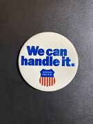 """Vintage Union Pacific Railroad """"we Can Handle It""""advertising Pinback Button Pin"""