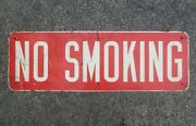 Vintage Large 36x12 Double Sided Metal No Smoking Sign Gas Station
