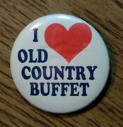 Vtg Rare Collectible Pin I Love Old Country Buffet Promotional Pinback Button