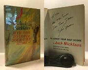 Signed Jack Nicklaus - My 55 Ways To Lower Your Golf Score - 1st / 1st