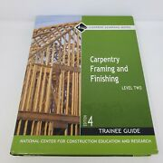 Carpentry Framing And Finishing Level 2 - 4th Edition - Contren, Trainee Guide