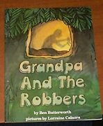 Grandpa And The Robbers Paperback Ben Butterworth