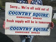 Vintage Original 1966 Country Squire Enriched Bread Flange Sign