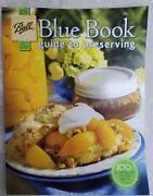Ball Blue Book Guide To Preserving 100th Anniversary Edition