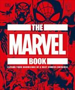 The Marvel Book By Stephen Wiacek And Dorling Kindersley Publishing Staff...