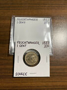 1837 Feuchtwanger One Cent 1 Cent Penny Extra Fine+ Xf+ Plus Rare Nice