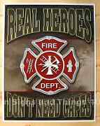 Firemen Real Heroes Donand039t Need Cape Tin Sign Fire Dept Fighter Metal Poster 1778