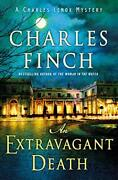 An Extravagant Death A Charles Lenox Mystery By Charles Finch