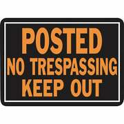 Hy-ko Aluminum Sign, Posted No Trespassing Keep Out 813 Pack Of 144