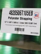 Green 1/2 X .020 By 500lb T. Green 16 X 6 10500and039 Polyester Strapping
