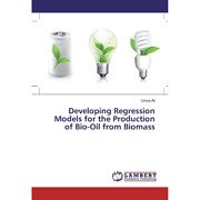 Ali Limya - Developing Regression Models For The Production Of Bio-oil From ...