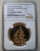2004 Canada 1.125 Oz. Gold Flower 350 Fireweed Proof Ngc Pf69 Rcm