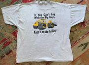 Funny Cant Log With The Big Boys Themed Gray T Shirt Jerzees Tags Size 4xl Mens