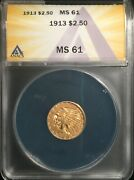 1913 2 1/2 Indian Gold == Anacs Ms-61 == Nice Type Coin == Free Shipping