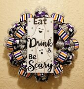 Eat, Drink And Be Scary Ghost Wreath - Fall - Halloween - Deco Mesh And Ribbon
