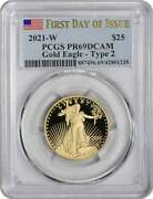 2021-w 25 American Proof Gold Eagle Type 2 Pr69dcam First Day Of Issue Pcgs