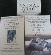 3 Animals As Teachers Healers Guides For The Soul Grace Susan Mcelroy Signed