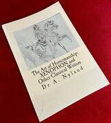 The Art Of Horsemanship Xenophon And Other Classical Writers By Dr. A. Nyland