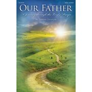 Our Father A Journey Through The Lord's Prayer Orch Cd-rom By Pepper Choplin