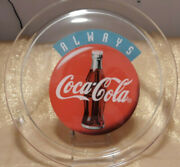 Always Coca Cola Glass Decorative Platter/tray 13, Vintage, Pre-owned