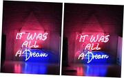 It Was All A Dream Glass Neon Signs Beer Bar Club Bedroom Glass Neon Lights
