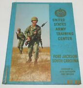 Us Army Training Center Fort Jackson South Carolina Company A Yearbook May 1969