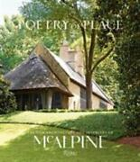 Poetry Of Place The New Architecture And Interiors Of Mcalpine By Susan...