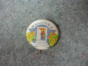 Vintage Collectible Wm H Dietz Co. Welcome Pin Button Pinback
