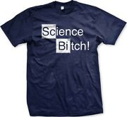 Science Bitch- Breaking Bad Walter White Heisenberg Jesse Table -menand039s T-shirt