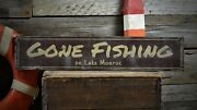Custom Lake House Gone Fishing Sign - Rustic Hand Made Vintage Wooden