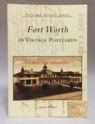 2003 Fort Worth In Vintage Postcards Postcard History Series Mcgown Texana