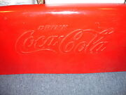 Old Vtg Antique Collectible Coca Cola Coke Sign Panel From Soda Cooler 16 X 32