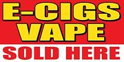 3and039x6and039 E-gigs Vape Sold Here Vinyl Banner Sign - Ecig Smoke Shop Ejuice